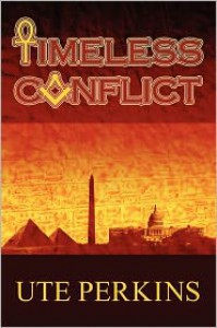 Timeless Conflict - Ute Perkins