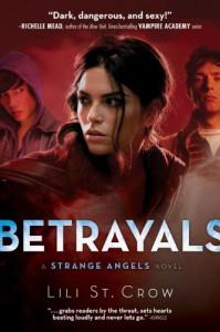Betrayals - Lili St. Crow, Lilith Saintcrow