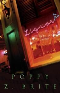 Liquor - Poppy Z. Brite