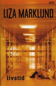 Livstid - Liza Marklund