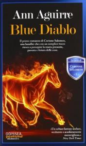 Blue Diablo  - Ann Aguirre, Sabrina Scalvinoni