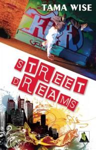 Street Dreams - Tama Wise