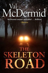 The Skeleton Road - Val McDermid