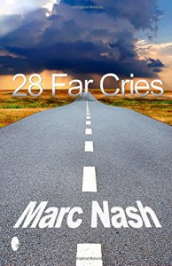 28 Far Cries - Marc Nash