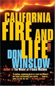 California Fire and Life - Don Winslow