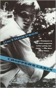 Cropper's Cabin - Jim Thompson