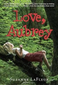Love, Aubrey - Suzanne M. LaFleur