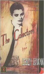 The Collectors - Lesley Gowan