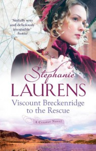Viscount Breckenridge to the Rescue (Cynster Sisters) - Stephanie Laurens