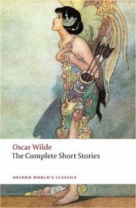 The Complete Short Stories (Oxford World's Classics) - Oscar Wilde