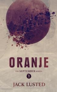 Oranje (The September Series, #1) - Jack Lusted