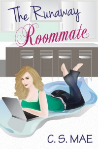 The Runaway Roommate (Kdrama Chronicles) - C.S. Mae