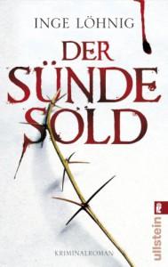 Der Sünde Sold: Kommissar Dühnforts erster Fall (Ein Kommissar-Dühnfort-Krimi) (German Edition) - Inge Löhnig