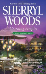 Catching Fireflies  - Sherryl Woods