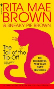 The Tail of the Tip-Off - Rita Mae Brown, Sneaky Pie Brown