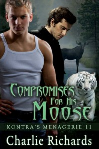 Compromises for his Moose - Charlie Richards
