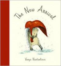 The New Arrival - Vanya Nastanlieva