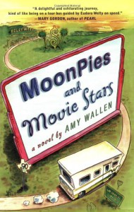 MoonPies and Movie Stars - Amy Wallen