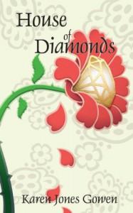House of Diamonds - Karen Jones Gowen