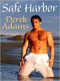 Safe Harbor - Derek Adams