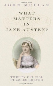 What Matters in Jane Austen? - John Mullan