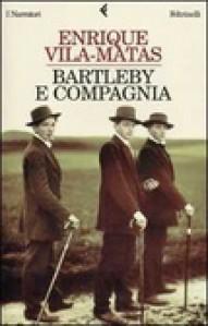 Bartleby e compagnia - Enrique Vila-Matas