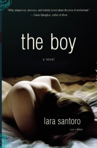 The Boy: A Novel - Lara Santoro