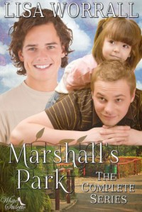 Marshall's Park, The Complete Series - Lisa Worrall