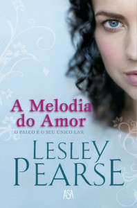 A Melodia do Amor - Lesley Pearse