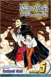 Muhyo & Roji's Bureau of Supernatural Investigation, Vol. 5 - Yoshiyuki Nishi