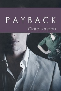 Payback (True Colors, #3) - Clare London