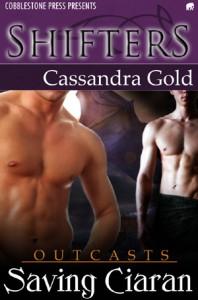 Saving Ciaran (Outcasts, #1) - Cassandra Gold