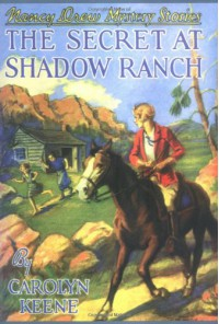 The Secret at Shadow Ranch  - Russell H. Tandy, Mildred Benson, Carolyn Keene