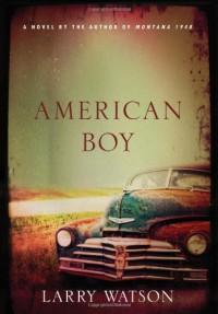 American Boy - Larry Watson