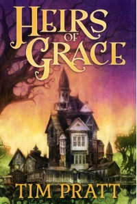 Heirs of Grace (Kindle Serial) - Tim Pratt