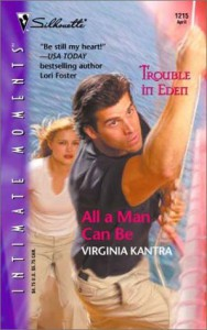 All A Man Can Be - Virginia Kantra