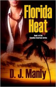 Florida Heat - D.J. Manly