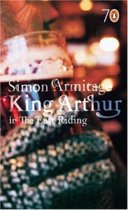 King Arthur In The East Riding (Pocket Penguins S.) - Simon Armitage