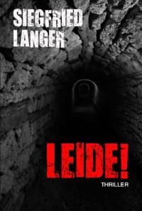 Leide! - Siegfried Langer