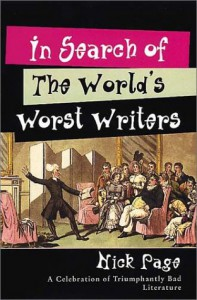 In Search of the World's Worst Writers - Nick Page