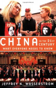 China in the 21st Century - Jeffrey N. Wasserstrom