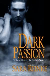 Dark Passion - Sara Reinke