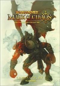 The Collected Concept Art (Warhammer) - Matt Ralphs