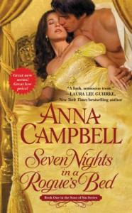 Seven Nights in a Rogue's Bed (Sons of Sin, #1) - Anna Campbell