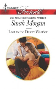 Lost to the Desert Warrior - Sarah Morgan