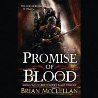 Promise of Blood  - Christian Rodska, Brian  McClellan