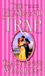 The Husband Trap - Tracy Anne Warren