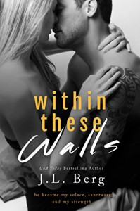 Within These Walls - J.L. Berg