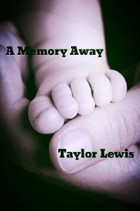A Memory Away - Taylor Lewis