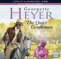 The Quiet Gentlemen - Cornelius Garrett, Georgette Heyer